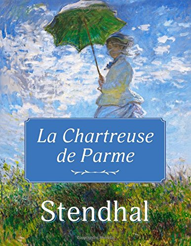 Download The Chartreuse of Parma (French Edition) ebook
