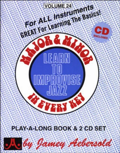 Major and Minor: Learn To Improvise Jazz in Every Key Vol. 24 (Book with 2 CDs)