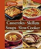 4 Cookbooks -in-1 Cookbook: Casseroles, Skillets, Soups & Slow Cooker (Favorite Brand Name Recipes)