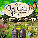 The Garden Plot: Potting Shed Mysteries, Book 1 Audiobook by Marty Wingate Narrated by Erin Bennett