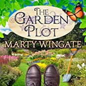 The Garden Plot: Potting Shed Mysteries, Book 1 | Marty Wingate