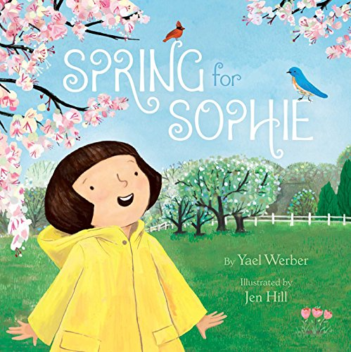 Spring for Sophie by [Werber, Yael]