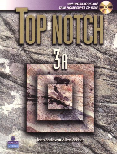 Top Notch 3A with Workbook and Super CD ROM (Units 1-5) (Top Notch S)