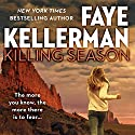 Killing Season Audiobook by Faye Kellerman Narrated by Charlie Thurston