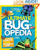 #10: Ultimate Bugopedia: The Most Complete Bug Reference Ever (National Geographic Kids)