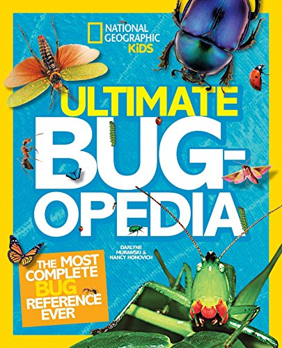Ultimate Bugopedia: The Most Complete Bug Reference Ever (National Geographic