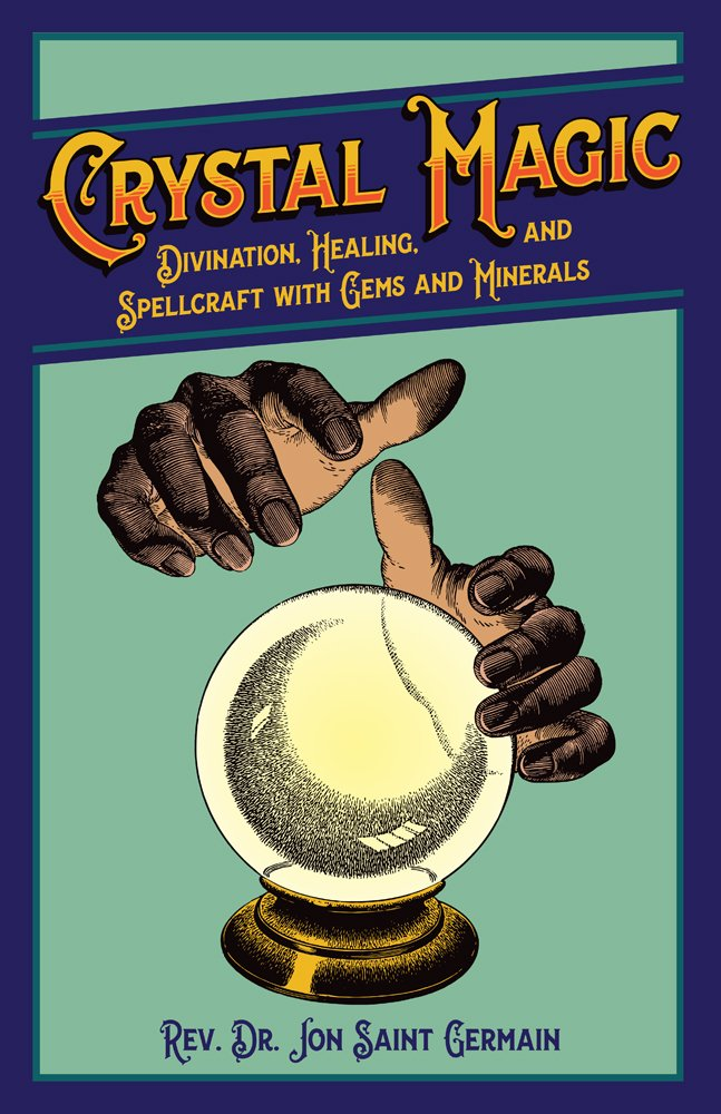 Download Crystal Magic: Divination, Healing, and Spellcraft with Gems and Minerals ebook