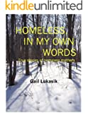 Homeless, In My Own Words: True Stories of Homeless Mothers