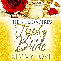 The Billionaire's Trophy Bride