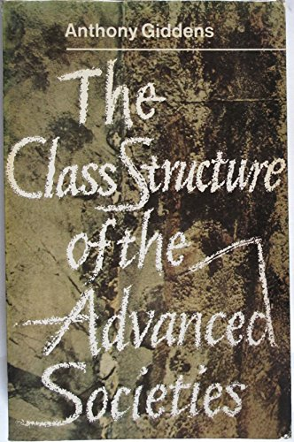 The Class Structure of the Advanced Societies