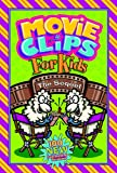 Movie Clips for Kids, Group Publishing, 0764426923