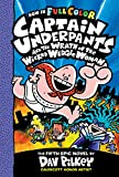 Book cover from Captain Underpants and the Wrath of the Wicked Wedgie Woman: Color Edition (Captain Underpants #5): Color Edition by Dav Pilkey