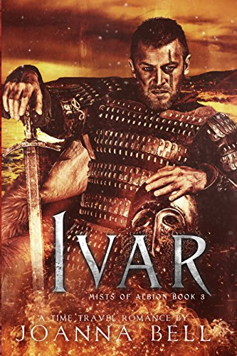 (Ivar: A Time Travel Romance (Mists of Albion Book 3))
