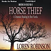 Horse Thief: American Blend, Book 3 | Loren Robinson