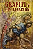 img - for Grafiti y civilizaci n (Spanish Edition) book / textbook / text book