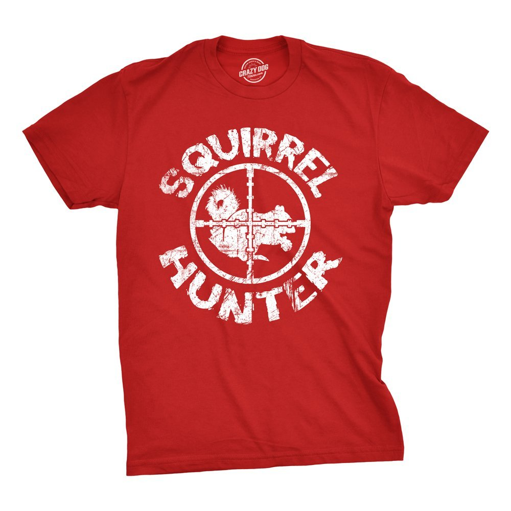 575cbeeb6 Amazon.com: Squirrel Hunter T Shirt Funny Hunting Shirt Squirrels Tee:  Clothing