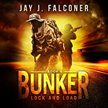 Bunker: Mission Critical, Book 4 Audiobook by Jay J. Falconer Narrated by Gary Tiedemann