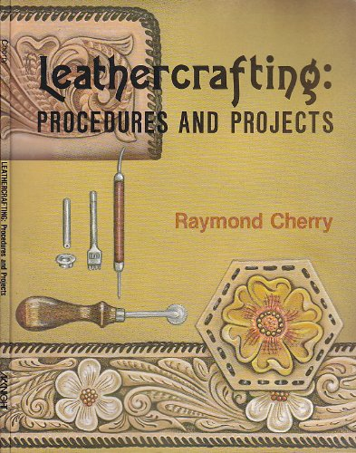 Leathercrafting: Procedures and projects