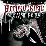 Bloodsucking Vampire Bats (Real-Life Vampires)