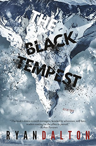 The Black Tempest (The Time-Shift Trilogy)