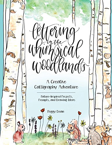 Lettering in the Whimsical Woodlands: A Creative Adventure Calligraphy Adventure ?Nature-Inspired Projects, Prompts and Drawing Ideas