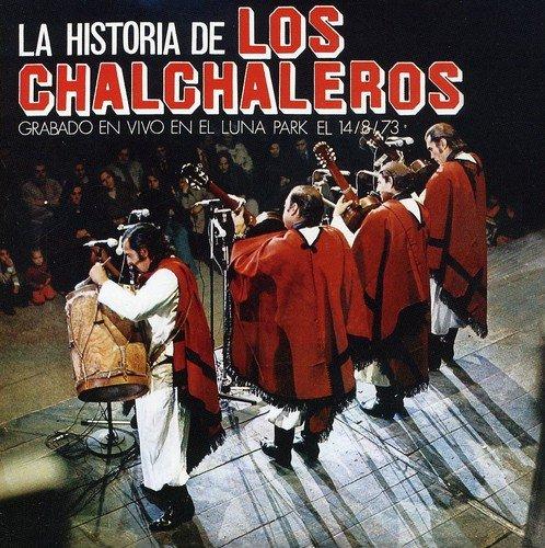 La Historia De Los Chalchaleros