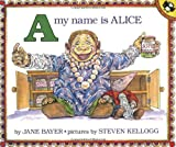 A My Name Is Alice, Jane Bayer, 0140546685