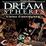 The Dream Spheres: Forgotten Realms: Songs & Swords, Book 5