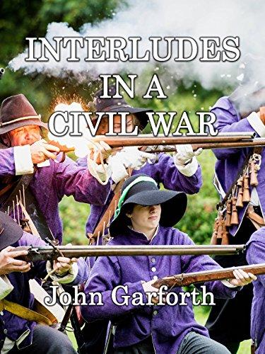 Interludes In A Civil War