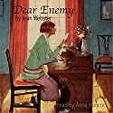 Dear Enemy Audiobook by Jean Webster Narrated by Anne Hancock