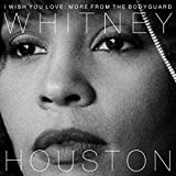 #7: I Wish You Love: More From The Bodyguard
