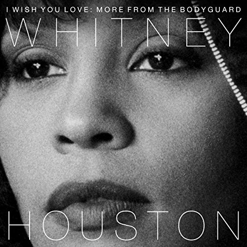 I Wish You Love: More From The - 100 Houston