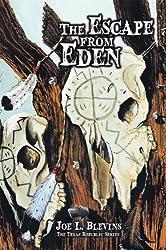 The Escape from Eden: The Texas Republic Series
