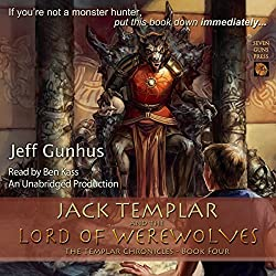 Jack Templar and the Lord of the Werewolves
