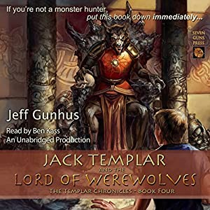 Jack Templar and the Lord of the Werewolves Audiobook
