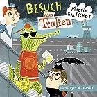 Besuch Aus Tralien Hörbuch von Martin Baltscheit Gesprochen von: Martin Baltscheit