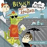 Besuch Aus Tralien | Martin Baltscheit