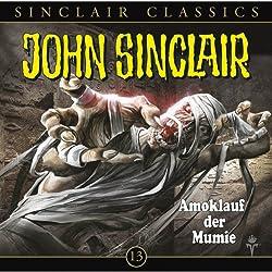 Amoklauf der Mumie (John Sinclair Classics 13)