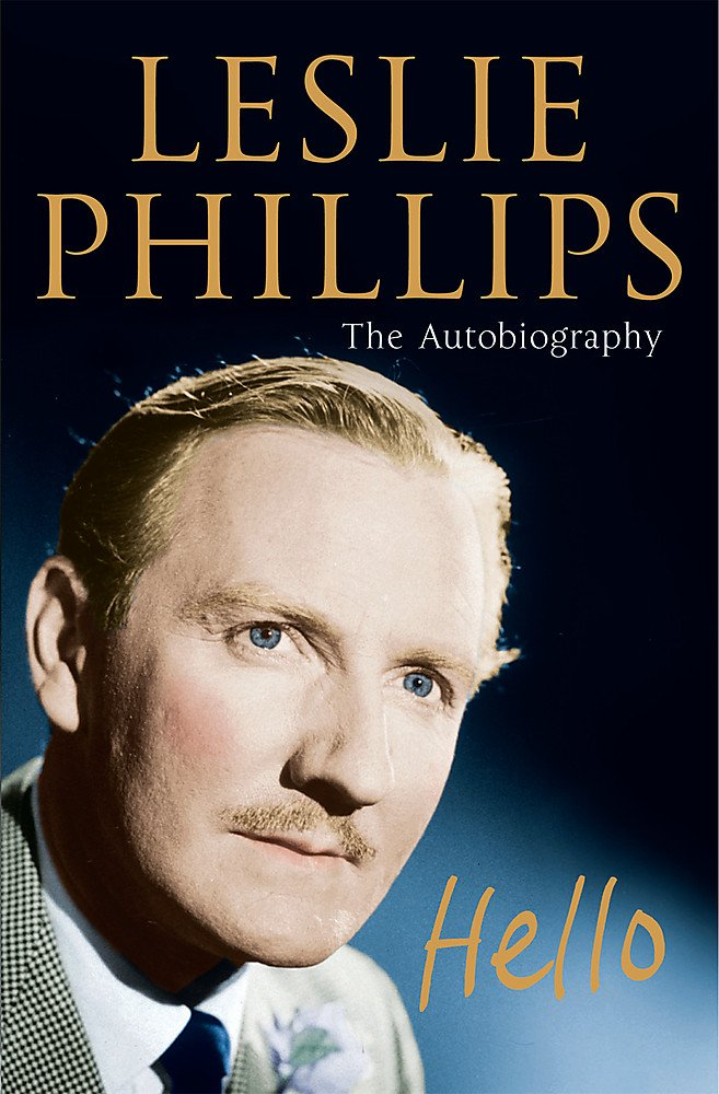 Download Hello: Leslie Phillips The Autobiography ebook
