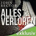Alles verloren | John Rector