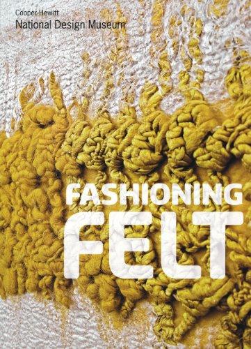 Fashioning Felt