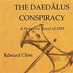 The Daedalus Conspiracy: A Detective Novel of 1929 Audiobook