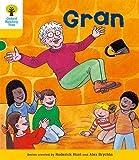 Oxford Reading Tree: Level 5: Stories: Gran