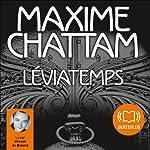 Léviatemps (Le Diptyque du temps 1) | Maxime Chattam