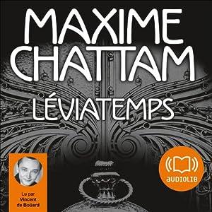 Léviatemps (Le Diptyque du temps 1) Audiobook