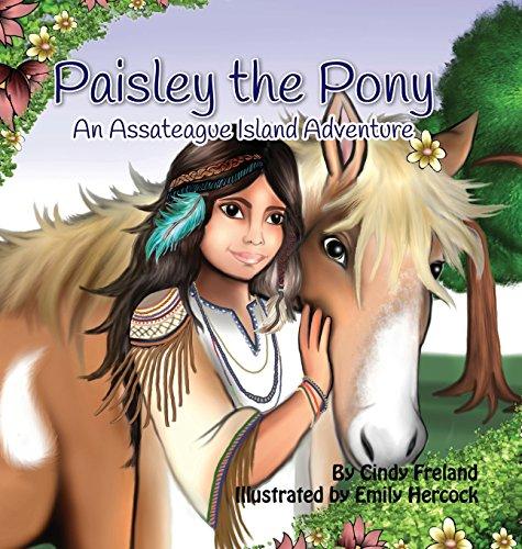 Paisley Pony - Paisley the Pony: An Assateague Island Adventure