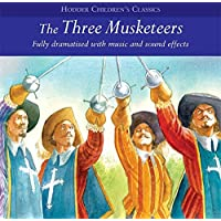 The Three Musketeers (Children's Audio Classics)