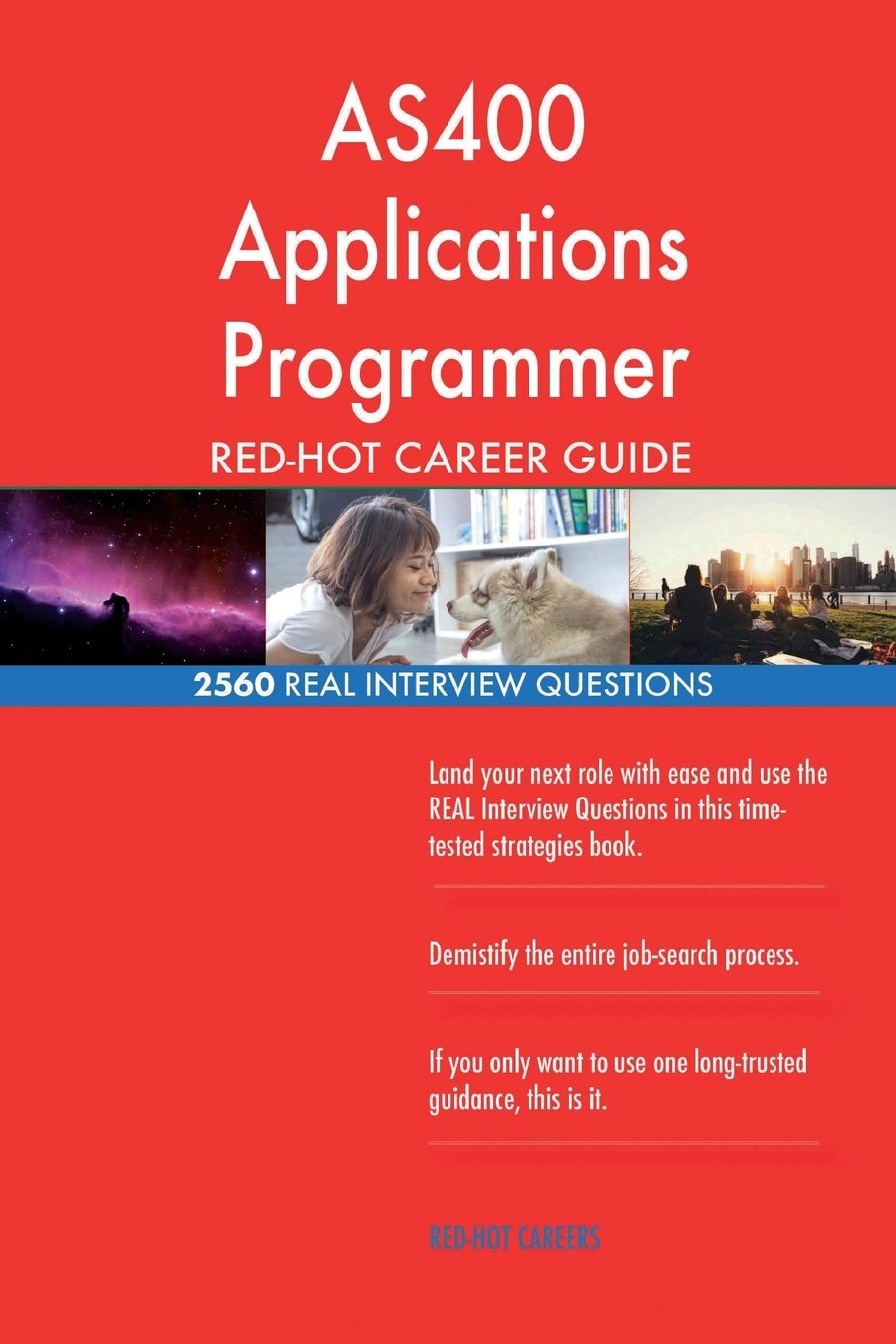 AS400 Applications Programmer RED-HOT Career; 2560 REAL Interview Questions PDF