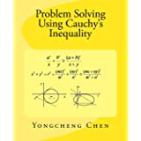 Problem Solving Using Cauchy's Inequality