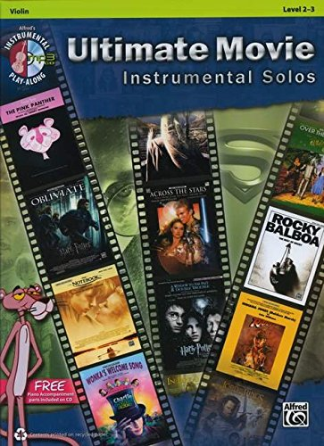 Ultimate Movie Instrumental Solos For Strings: Violin, Book & CD (Ultimate Pop Instrumental Solos Series)